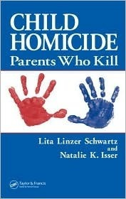 Child Homicide Parents Who Kill