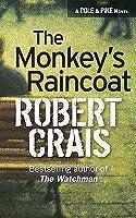 The Monkey's Raincoat (Elvis Cole, #1)