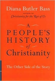 A People's History of Christianity by Diana Butler Bass