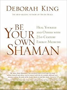 Be Your Own Shaman