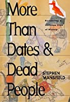 More Than Dates & Dead People: Recovering a Christian View of History