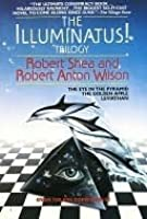 The Illuminatus! Trilogy: The Eye in the Pyramid/The Golden Apple/Leviathan