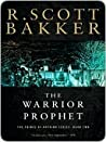 Book cover for The Warrior Prophet (The Prince of Nothing, #2)