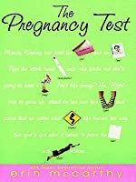 The Pregnancy Test (NY Girlfriends, #1)