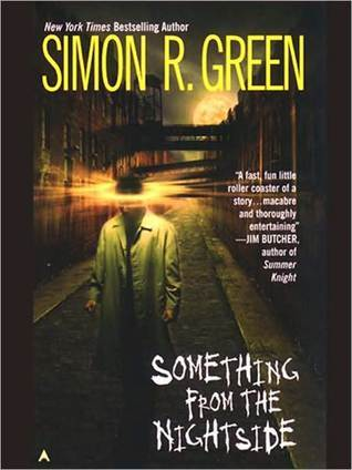 Cover of Soomething from the Nightside by Simon R. Green