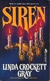 Siren by Linda Crockett Gray