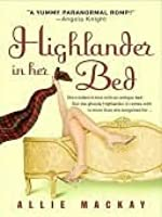 Highlander In Her Bed (Highlander #1)