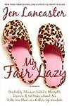 My Fair Lazy: One...