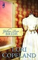 Yellow Rose Bride (Steeple Hill Cafe)