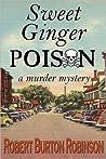 Sweet Ginger Poison (Ginger Lightley Mystery #1)