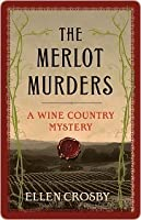 The Merlot Murders (Wine Country Mysteries #1)