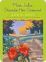 Miss Julia Stands Her Ground (Miss Julia, #7)