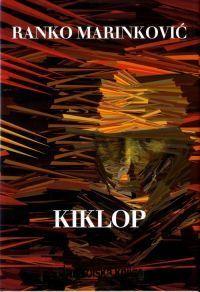 Kiklop By Ranko Marinković