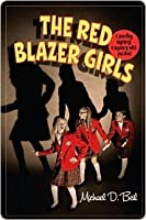 The Red Blazer Girls: The Ring of Rocamadour (The Red Blazer Girls)
