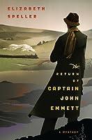 The Return of Captain John Emmett (Laurence Bartram, #1)