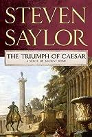 The Triumph of Caesar (Roma Sub Rosa, #12)