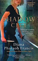 Shadow City (Horngate Witches, #3)