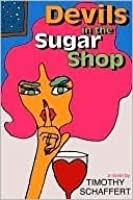 Devils in the Sugar Shop