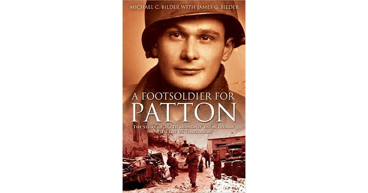 A Footsoldier for Patton: The Story of a \