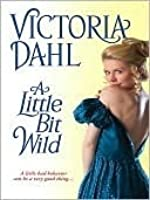 A Little Bit Wild (York Family, #1)