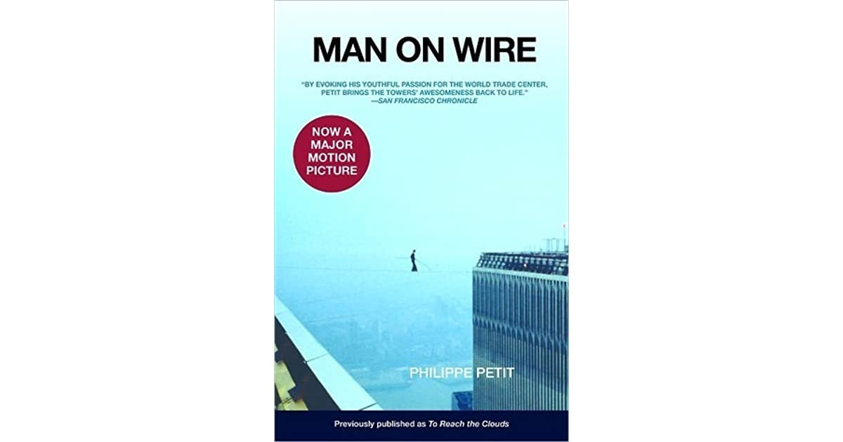 Man on Wire by Philippe Petit