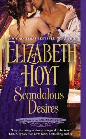 Scandalous Desires (Maiden Lane, #3)