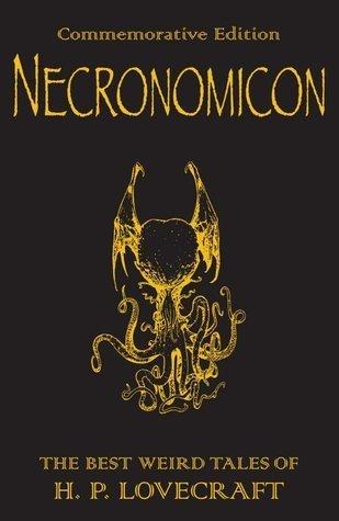 Necronomicon: The Best Weird Fiction
