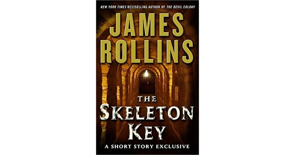 The Skeleton Key: A Short Story Exclusive (SIGMA Force, Book 6.5)