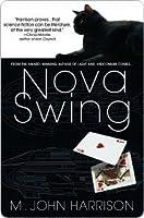 Nova Swing (Kefahuchi Tract, #2)