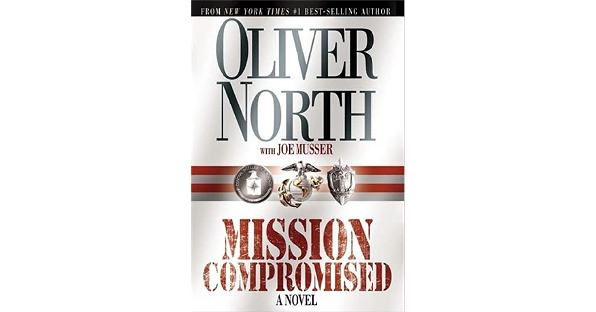 Mission Compromised By Oliver North border=