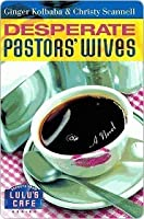 Desperate Pastors' Wives