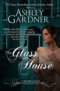 The Glass House (Captain Lacey Regency Mysteries, #3)