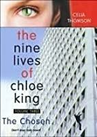 The Chosen (The Nine Lives of Chloe King #3)
