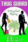 Thug Guard (A Cozy Cash Mystery #1)
