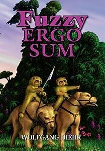 Fuzzy Ergo Sum (Fuzzy Sapiens #8)