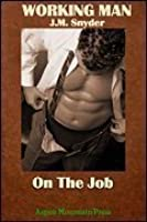 On the Job (Working Man, #6)