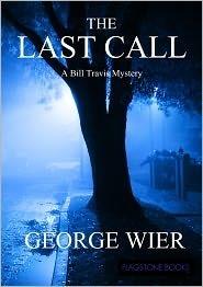 The Last Call (Bill Travis Mysteries, #1)