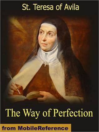 The Way of Perfection by Teresa of Ávila
