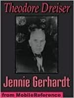 the analysis of jennie gerhardt Dreiser's jennie gerhardt: new essays on the restored text by james l w west iii the volume includes general assessments, analysis of main characters, treatments of the autobiographical roots of the narrative, views of various traditions (realistic, sentimental.