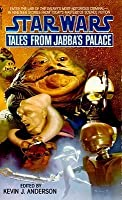 Tales from Jabba's Palace (Star Wars.)