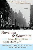Novelties & Souvenirs: Collected Short Fiction