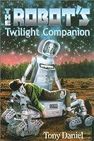 The Robot's Twilight Companion