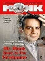 Mr. Monk Goes to the Firehouse (Mr Monk, #1)