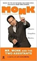 Mr. Monk and the Two Assistants (Mr Monk, #4)