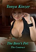 The Contract (The Boss's Pet, #1)