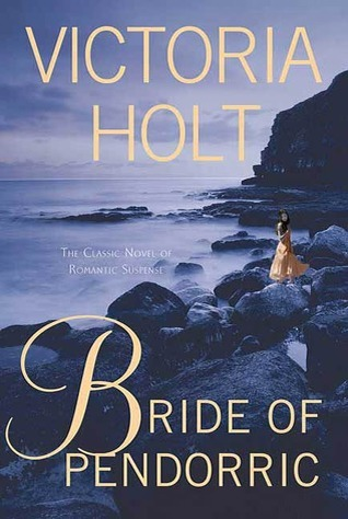 Bride of Pendorric by Victoria Holt