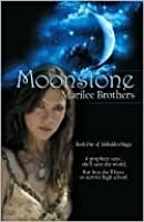 Moonstone (Unbidden Magic, #1)