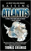 Raising Atlantis (Conrad Yeats Adventure, #1)