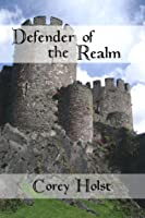 Defender of the Realm (Defender of England, #1)