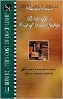 Shepherd's Notes--Bonhoeffer's the Cost of Discipleship